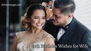40th Birthday wishes for wife